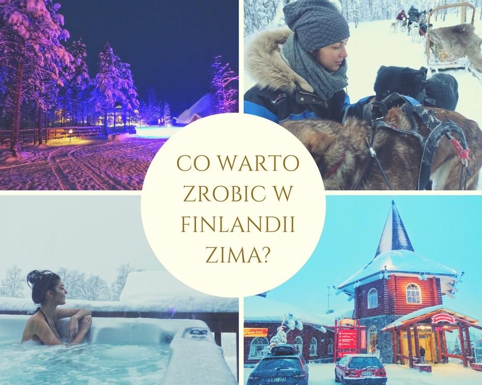Co warto zrobić i zobaczyć w Finlandii ZIMĄ!