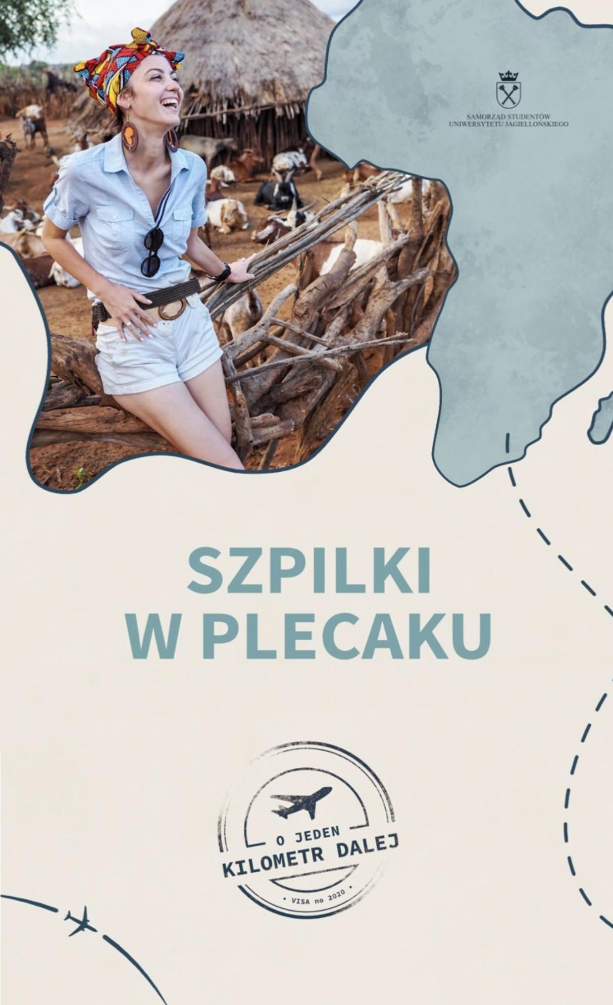 """O odpowiedzialnym podróżowaniu i byciu rozbitkiem na bezludnej wyspie – Festiwal Studentów UJ """"O jeden kilometr dalej.."""""""