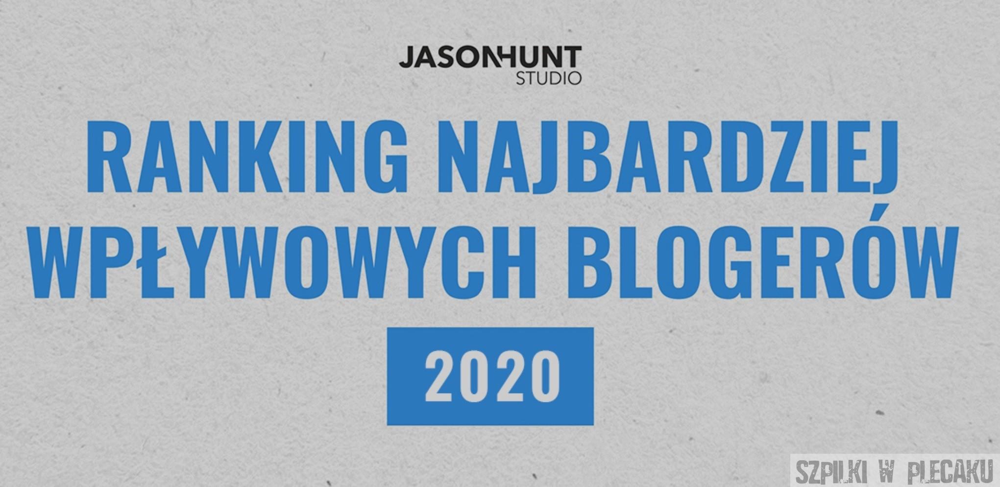 Ranking najbardziej wpływowych blogerów 2020 Jason Hunt Szpilki w plecaku